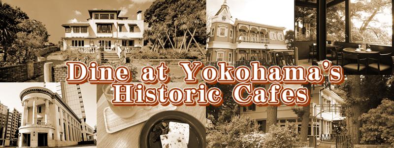 Cene en los cafés históricos de Yokohama