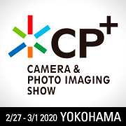 CP+ 2019 (International Camera and Photo Imaging Show)
