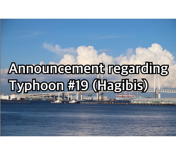 <Announcement regarding Typhoon #19 (Hagibis)>